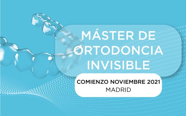 Máster Ortodoncia Invisible Noviembre 2021